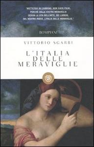 Libro L' Italia delle meraviglie Vittorio Sgarbi