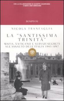 Ipabsantonioabatetrino.it La «santissima trinità». Mafia, Vaticano e servizi segreti all'assalto dell'Italia 1943-1947 Image