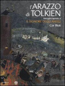 Libro L' arazzo di Tolkien. Immagini ispirate a «Il signore degli anelli». Ediz. illustrata Cor Blok