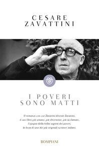 Libro I poveri sono matti Cesare Zavattini