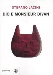 Libro Dio e monsieur Divan Stefano Jacini
