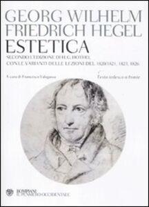 Libro Estetica. Testo tedesco a fronte Friedrich Hegel