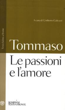 Criticalwinenotav.it Le passioni e l'amore. Testo latino a fronte Image