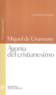 Camfeed.it Agonia del cristianesimo. Testo spagnolo a fronte Image