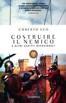 Costruire il nemico e altri scritti occasionali - Umberto Eco - copertina