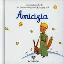 Winniearcher.com Il Piccolo Principe. Amicizia. Ediz. illustrata Image