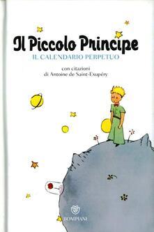 Il Piccolo Principe. Il calendario perpetuo. Ediz. illustrata.pdf