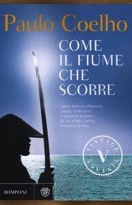Libro Come il fiume che scorre Paulo Coelho