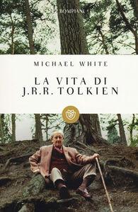Libro La vita di J. R. R. Tolkien Michael White