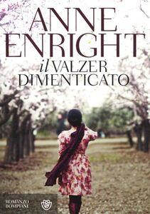 Libro Il valzer dimenticato Anne Enright