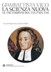 La scienza nuova. Le tre edizioni del 1725, 1730 e 1744