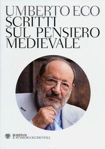 Libro Scritti sul pensiero medievale Umberto Eco