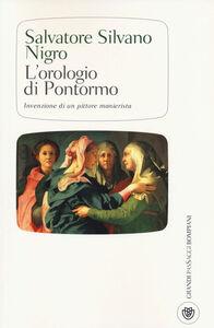 Foto Cover di L' orologio di Pontormo invenzione di un pittore manierista, Libro di Salvatore S. Nigro, edito da Bompiani