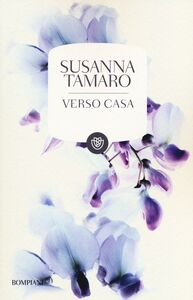 Foto Cover di Verso casa, Libro di Susanna Tamaro, edito da Bompiani