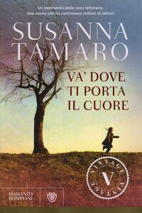 Libro Va' dove ti porta il cuore Susanna Tamaro