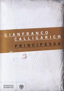 Libro Principessa Gianfranco Calligarich