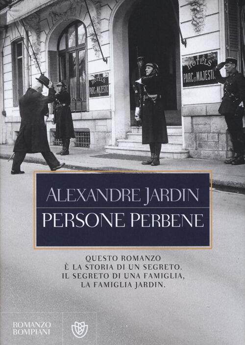Persone perbene alexandre jardin libro bompiani for Alexandre jardin epub