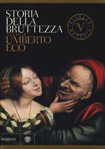Libro Storia della bruttezza. Ediz. illustrata