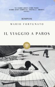 Libro Il viaggio a Paros Mario Fortunato