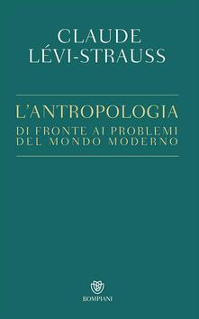 Ilmeglio-delweb.it L' antropologia di fronte ai problemi del mondo moderno Image