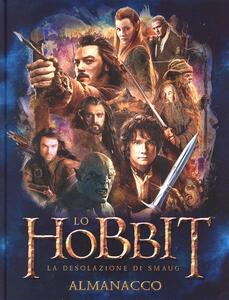 Lo Hobbit. La desolazione di Smaug. L'almanacco. Ediz. illustrata