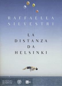 Libro La distanza da Helsinki Raffaella Silvestri