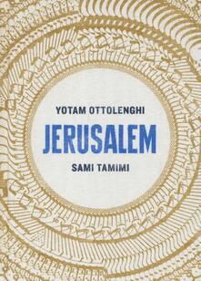 Jerusalem. Ediz. illustrata - Yotam Ottolenghi,Sami Tamimi - copertina