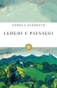 Libro Luoghi e paesaggi Andrea Zanzotto