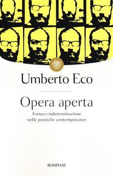 Opera aperta. Forma e indeterminazione nelle poetiche contemporanee - Umberto Eco - copertina