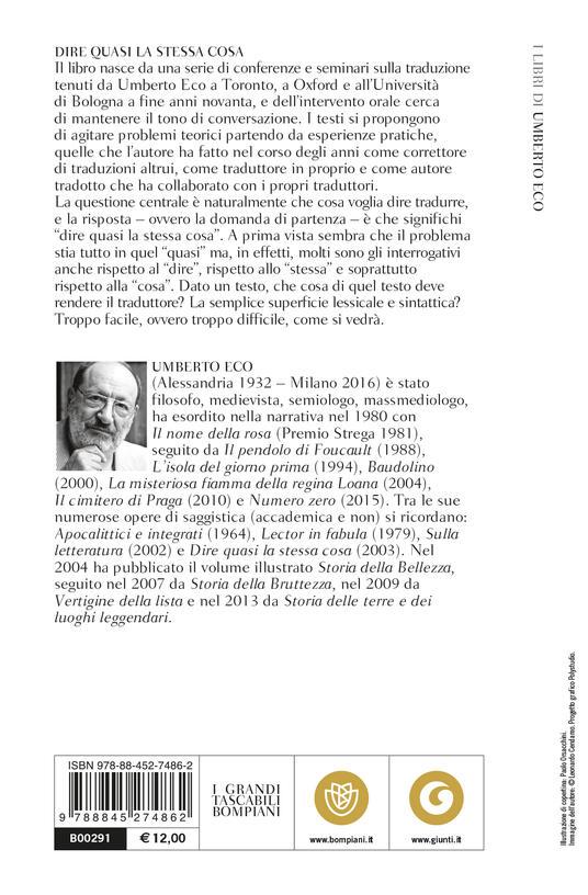 Dire quasi la stessa cosa. Esperienze di traduzione - Umberto Eco - 2
