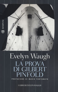 Libro La prova di Gilbert Pinfold Evelyn Waugh