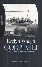 Libro Corpi vili Evelyn Waugh