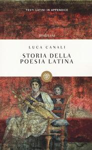 Libro Storia della poesia latina Luca Canali