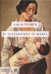 Libro Il testamento di Maria Colm Tóibín