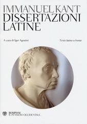 Dissertazioni latine. Testo latino a fronte