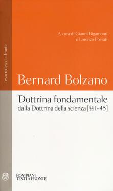 Dottrina fondamentale dalla «Dottrina della scienza». Capitoli (1-45). Testo tedesco a fronte.pdf