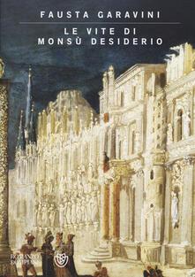 Listadelpopolo.it Le vite di Monsù Desiderio. Ediz. illustrata Image