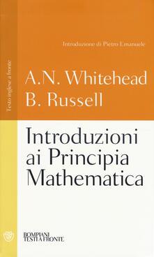 Osteriacasadimare.it Introduzioni ai Principia mathematica. Testo inglese a fronte. Ediz. integrale Image