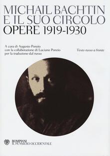 Grandtoureventi.it Michail Bachtin e il suo circolo. Opere 1919-1930. Testo russo a fronte Image