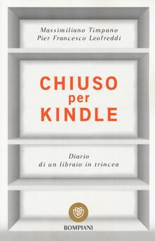 Chiuso per Kindle. Diario di un libraio in trincea.pdf