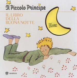 Il Piccolo Principe. Il libro della buonanotte. Ediz. illustrata