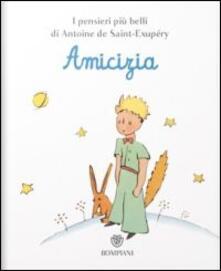 Il Piccolo Principe. Amicizia.pdf