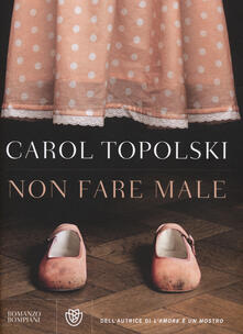 Non fare male - Carol Topolski - copertina
