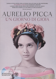 Libro Un giorno di gioia Aurelio Picca