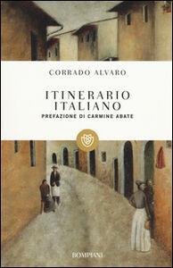 Foto Cover di Itinerario italiano, Libro di Corrado Alvaro, edito da Bompiani