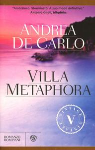 Libro Villa Metaphora Andrea De Carlo