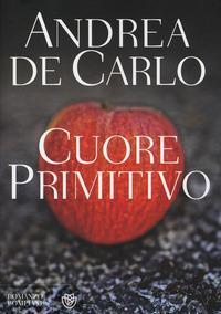 Cuore primitivo - De Carlo Andrea - wuz.it