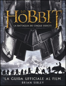 Antondemarirreguera.es Lo Hobbit. La battaglia dei cinque eserciti. Guida ufficiale al film. Ediz. illustrata Image