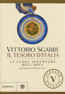 Libro La lunga avventura dell'arte. Il tesoro d'Italia. Ediz. illustrata Vittorio Sgarbi