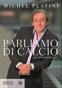 Libro Parliamo di calcio Michel Platini , Gérard Ernault